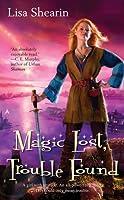 Magic Lost, Trouble Found (Raine Benares, #1)