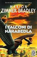 I falconi di Narabedla