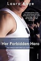 Her Forbidden Hero (The Hero, #1)