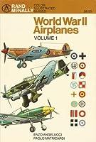 World War II Airplanes Volume 1