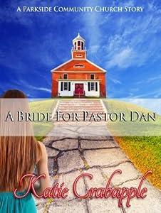 A Bride for Pastor Dan (Parkside Community Church #1)
