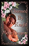 Charmed By Knight (The Fielding Brothers Saga, #2)