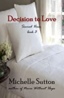 Decision to Love