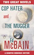 Cop Hater / The Mugger