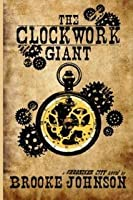 The Clockwork Giant (Chroniker City, #1)