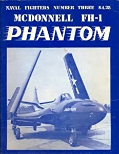 McDonnell FH-1 Phantom (Naval Fighters, #3)