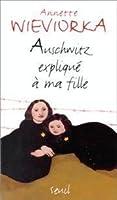 Auschwitz Explique a Ma Fille