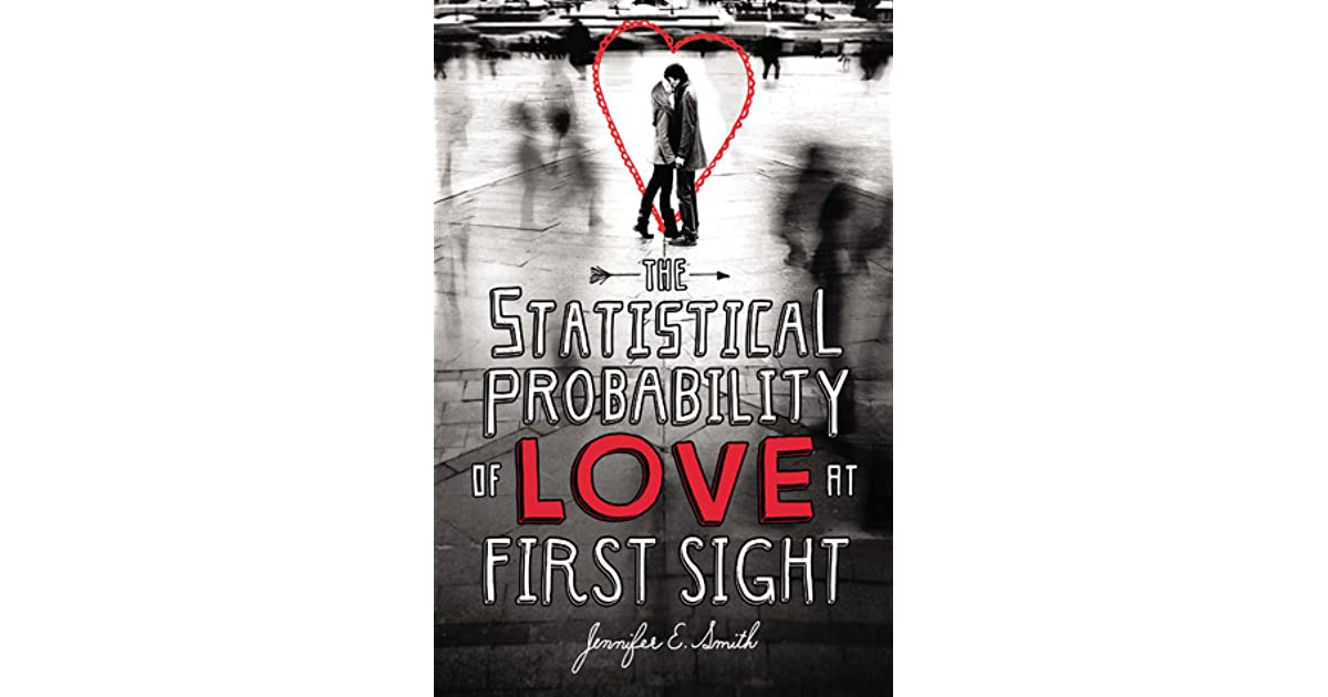 The statistical probability of love at first sight by jennifer e smith fandeluxe Images