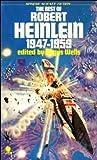 The Best of Robert Heinlein 1947-1959