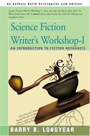 Science Fiction Writer's Workshop I by Barry B. Longyear