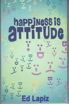 Happiness Is Attitude/Happiness Is Relationships by Ed Lapiz