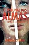 O Tribunal das Almas by Donato Carrisi