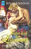 Süßer Kuß der Leidenschaft (Kuzan Family series, #3)