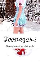 Teenagers (Alaska Teen #1)