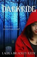 Darkride (Darkride Chronicles, #1)