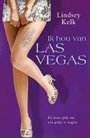 Ik hou van Las Vegas (I Heart, #4)