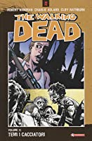 The Walking Dead, Volume 11: Temi i cacciatori