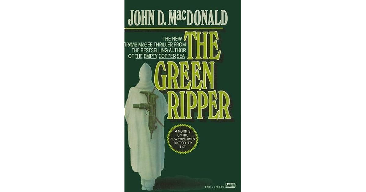 John D Macdonald Quotes: The Green Ripper By John D. MacDonald