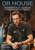 Dr.House - Biografia Hugh Lauriego i przewodnik po serialu