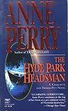 The Hyde Park Headsman (Charlotte & Thomas Pitt, #14)