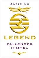 Fallender Himmel (Legend, #1)