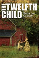 The Twelfth Child (Serendipity, #1)