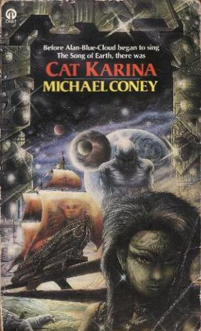 More books by Michael G. Coney