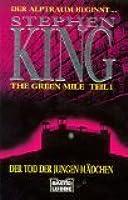 The Green Mile, Teil 1: Der Tod der jungen Mädchen
