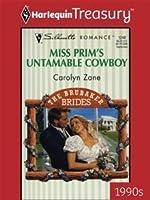 Miss Prim's Untamable Cowboy  (The Brubaker Brides) (Harlequin Silhouette, No 1248)