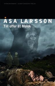Till offer åt Molok (Rebecka Martinsson, #5)