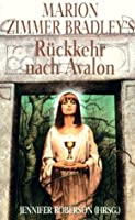 Marion Zimmer Bradley's Rückkehr nach Avalon