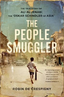 The People Smuggler: The True Story Of Ali Al Jenabi, The 'Oskar Schindler Of Asia'