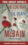 The Con Man / 'Til Death