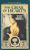 The Grail of Hearts by Susan Shwartz
