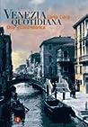 Venezia quotidiana. Una guida storica by Carla Coco