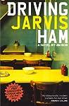 Driving Jarvis Ham
