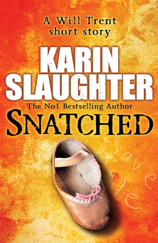"""Snatched"" by Karin Slaughter"