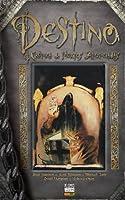 Destino: Crônica de Mortes Anunciadas (Sandman apresenta, #3)