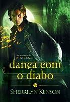 Dança com o Diabo (Dark-Hunter #3)