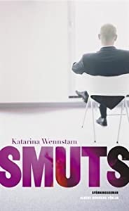 Smuts (Justitia-serien, #1)