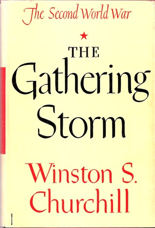The Gathering Storm by Winston S  Churchill