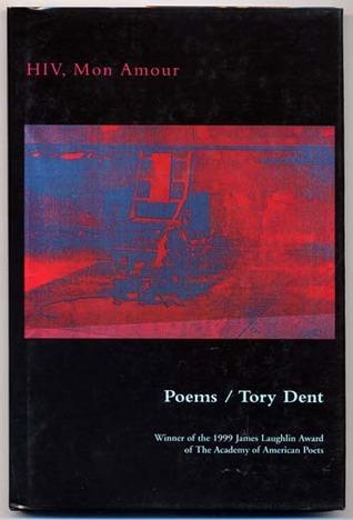 Tory Dent sharon olds