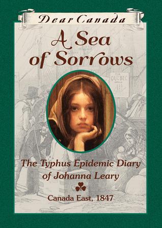 A Sea of Sorrows: The Typhus Epidemic Diary of Johanna Leary