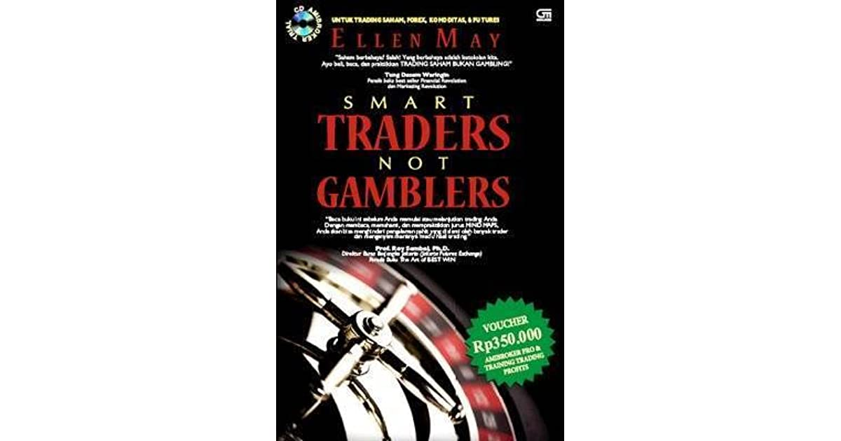 Smart Traders Not Gamblers Pdf