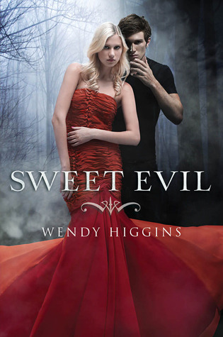 Sweet Evil (Sweet, #1) by Wendy Higgins