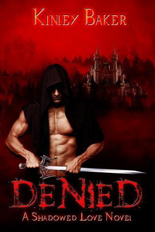 Denied (Shadowed Love, Book Two)