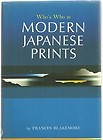Who's Who in Modern Japanese Prints by Frances Blakemore