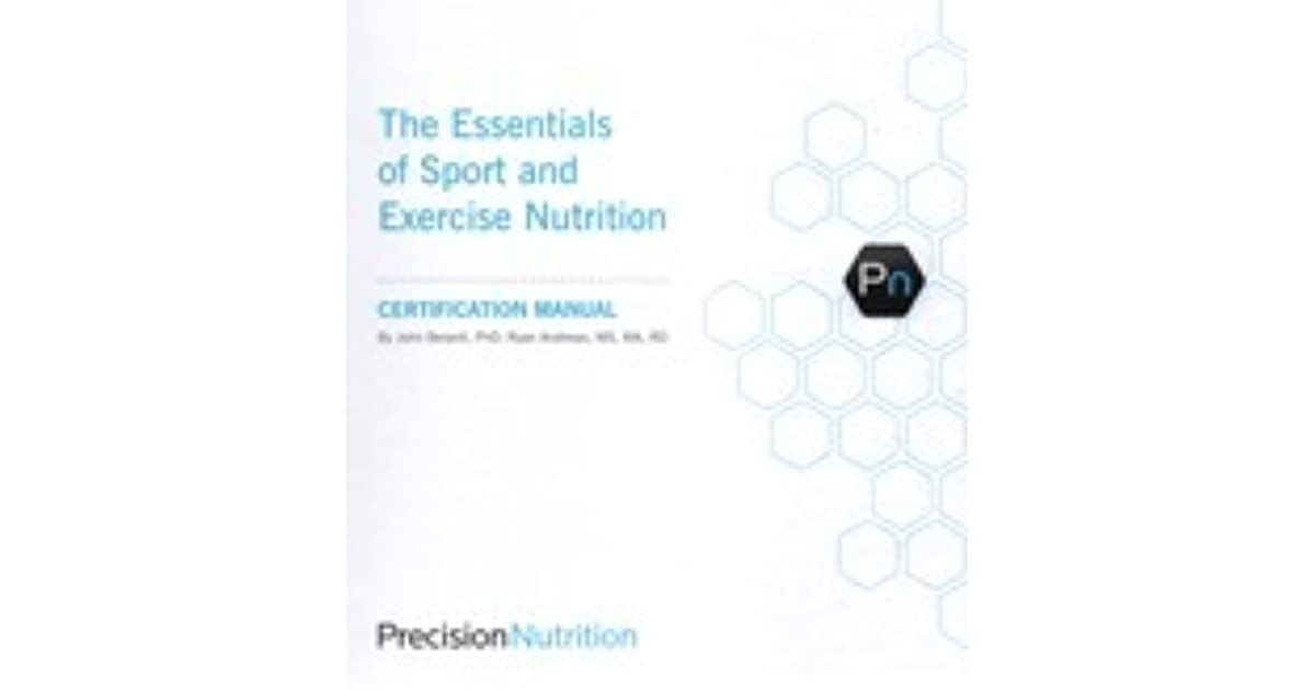The Essentials Of Sport And Exercise Nutrition By John Berardi