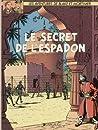 Le Secret de l'Espadon - 2 (Blake et Mortimer, #2)