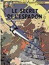 Le Secret de l'Espadon - 3 (Blake et Mortimer, #3)
